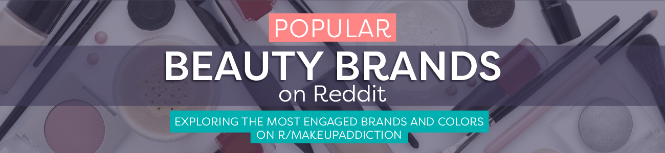 The Best Beauty Brands and Products According to Reddit
