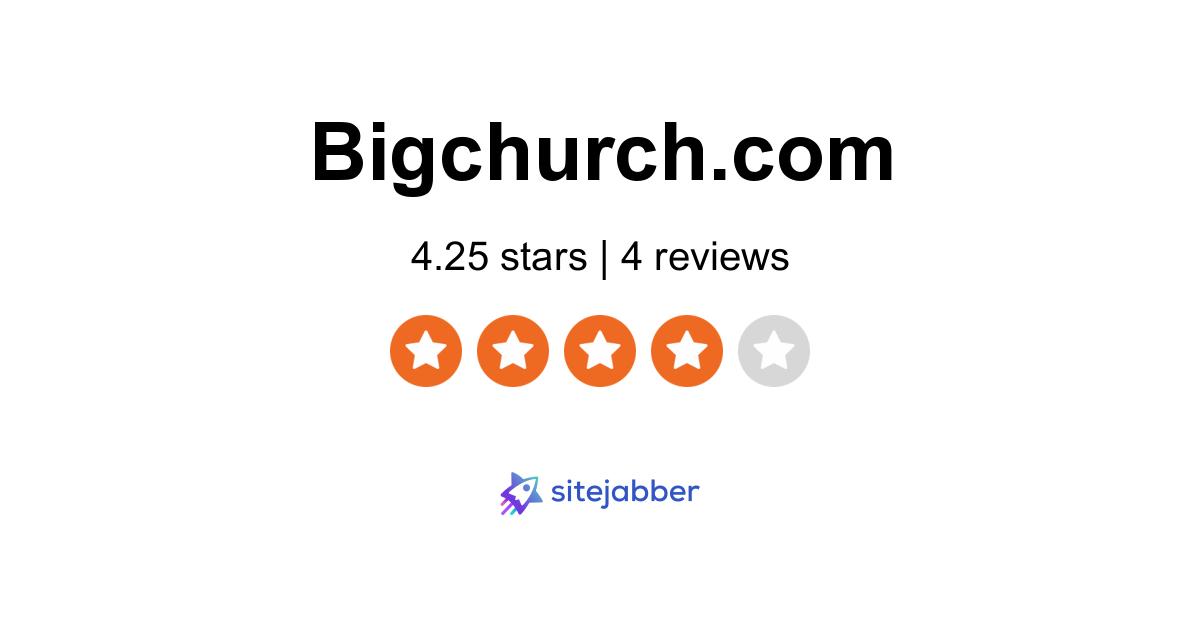 BigChurch Reviews - 2 Reviews of Bigchurch.com | Sitejabber