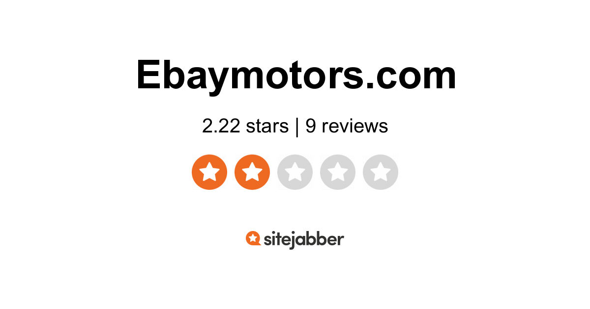 Ebay Motors Reviews 5 Reviews Of Ebaymotors Com Sitejabber