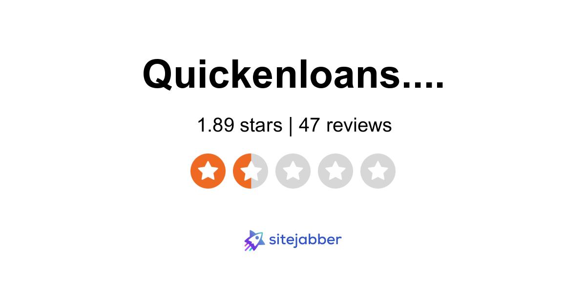 Quicken Loans Reviews 28 Reviews Of Quickenloans Com Sitejabber