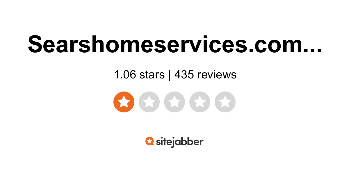 Searshomeservices Reviews 227 Reviews Of Searshomeservices Com Sitejabber
